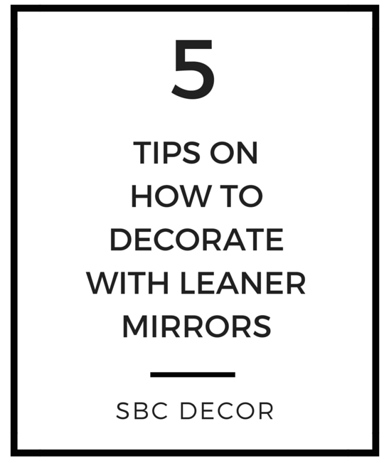 tips to decorate with leaner mirrors